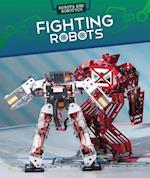 Fighting Robots (Robots and Robotics)