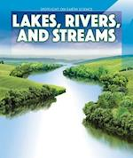 Lakes, Rivers, and Streams (Spotlight on Earth Science)