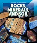 Rocks, Minerals, and Soil (Spotlight on Earth Science)