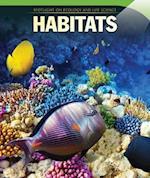 Habitats (Spotlight on Ecology and Life Science)