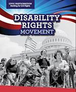 Disability Rights Movement (Civic Participation Fighting for Rights)