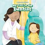 My Visit to the Dentist (Community Helpers)