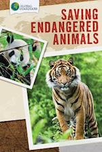 Saving Endangered Animals (Global Guardians)
