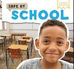 Safe at School (Safety Smarts)