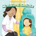 Mi Visita Al Dentista (My Visit to the Dentist) (Trabajadores de La Comunidad Community Helpers)