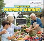A Trip to the Farmers' Market (Powerkids Readers My Community)