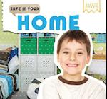 Safe in Your Home (Safety Smarts)