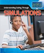 Understanding Coding Through Simulations (Spotlight on Kids Can Code)