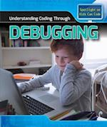 Understanding Coding Through Debugging (Spotlight on Kids Can Code)