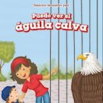 Puedo Ver El Aguila Calva (I See the Bald Eagle) (Simbolos de Nuestro Pais Symbols of Our Country)