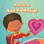 Feliz Dia de San Valentin! (Happy Valentine's Day!) (Celebraciones Celebrations)