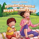 ¡feliz Día De La Madre! / Happy Mother's Day! (Celebraciones Celebrations)