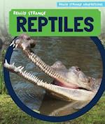 Really Strange Reptiles (Really Strange Adaptations)