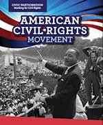 American Civil Rights Movement (Civic Participation Fighting for Rights)