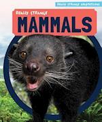Really Strange Mammals (Really Strange Adaptations)