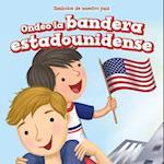 Ondeo La Bandera Estadounidense (I Wave the American Flag) (Simbolos de Nuestro Pais Symbols of Our Country)