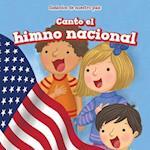 Canto El Himno Nacional (I Sing the