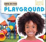 Safe on the Playground (Safety Smarts)