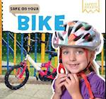 Safe on Your Bike (Safety Smarts)