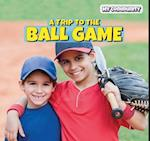 A Trip to the Ball Game (Powerkids Readers My Community)