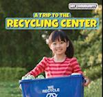 A Trip to the Recycling Center (Powerkids Readers My Community)