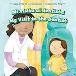 Mi Visita Al Dentista / My Visit to the Dentist (Trabajadores de La Comunidad Community Helpers)