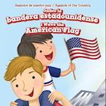 Ondeo La Bandera Estadounidense / I Wave the American Flag (Simbolos de Nuestro Pais Symbols of Our Country)