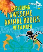 Awesome Animal Bodies (Math Attack Exploring Life Science with Math)