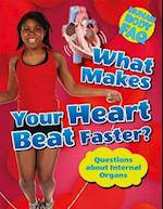 What Makes Your Heart Beat Faster? (Human Body FAQ)