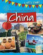 The Culture and Recipes of China (Lets Cook)