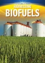 Harnessing Biofuels (Future of Power)