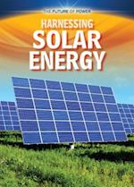 Harnessing Solar Energy (Future of Power)