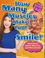 How Many Muscles Make Your Smile? (Human Body FAQ)