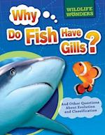 Why Do Fish Have Gills? (WIldlife Wonders)