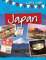 The Culture and Recipes of Japan (Lets Cook)