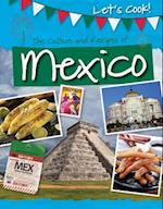 The Culture and Recipes of Mexico (Lets Cook)