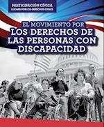 El Movimiento Por Los Derechos de Las Personas Con Discapacidad (Disability Rights Movement) (Participacion Civica Luchar Por Los Derechos Civiles Civic)