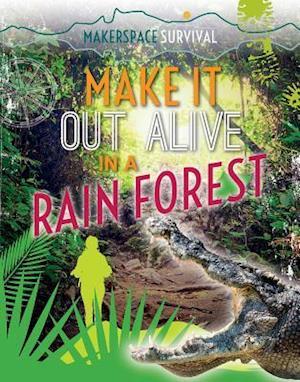 Bog, paperback Make It Out Alive in a Rain Forest af Claudia Martin