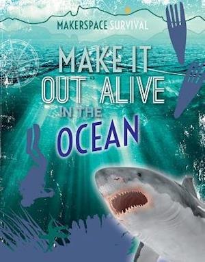 Bog, paperback Make It Out Alive in the Ocean af Claudia Martin