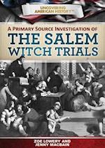 A Primary Source Investigation of the Salem Witch Trials af Jenny Macbain, Jennifer Macbain-Stephens, Zoe Lowery