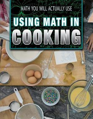 Bog, paperback Using Math in Cooking af Linda R. Baker