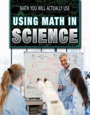 Using Math in Science
