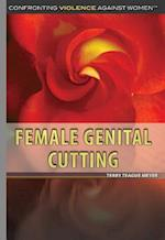 Female Genital Cutting (Confronting Violence Against Women)