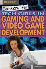 Careers for Tech Girls in Video Game Development af Laura La Bella