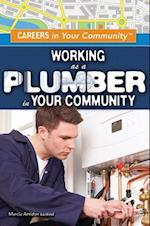 Working As a Plumber in Your Community (Careers in Your Community)
