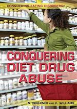 Conquering Diet Drug Abuse
