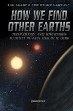 How We Find Other Earths