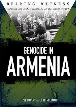 Bog, ukendt format Genocide in Armenia af Jeri Freedman, Zoe Lowery