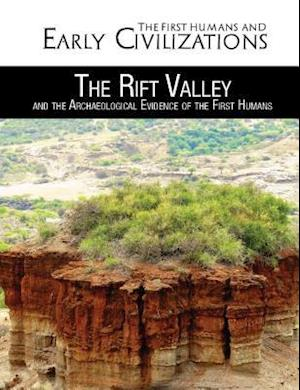The Rift Valley and the Archaeological Evidence of the First Humans