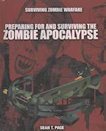 Preparing for and Surviving the Zombie Apocalypse af Sean T. Page